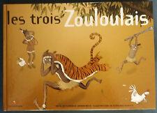 Les Trois Zouloulais EO Jenner-Metz Henrich Le Seuil Livre illustré Afrique