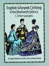 English Women's Clothing in the Nineteenth Century: A Comprehensive Guide with 1