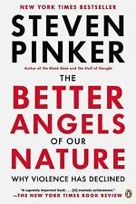 The Better Angels of Our Nature : Why Violence Has Declined by Steven Pinker (20