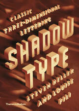 Shadow Type: Classic Three-Dimensional Lettering, Louise Fili,Steven Heller, New