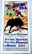 RARE AFFICHE DE CORRIDA < TOROS EN DAX -TEMPORADA  des 28 et 29 Août 1950