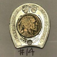 1928 Indian Nickel - Keep Me and Never Go Broke Horseshoe Token Lucky Charm #14