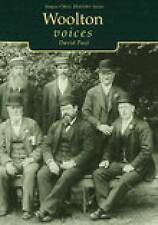 Paul, David, Woolton Voices (Tempus Oral History), Very Good Book