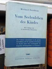 Michael Fordham: Vom Seelenleben des Kindes 1948 Rascher Oln.