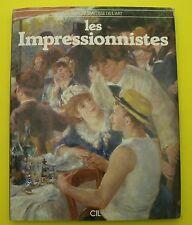 Les impressionnistes -grands maîtres de l'Art - 1981 ( John Russel Taylor )