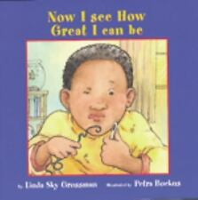 Now I See How Great I Can Be (I'm a Great Kid Series)-ExLibrary