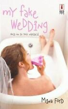 My Fake Wedding (Red Dress Ink) Ford, Mina Paperback Used - Very Good