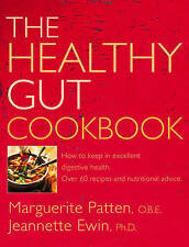 The Healthy Gut Cookbook: How to Keep in Excellent Digestive Health with 60 Reci