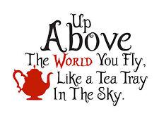 "Alice in Wonderland ""Tea Tray Quote"" Typography Decorative Vinyl Wall Sticker"