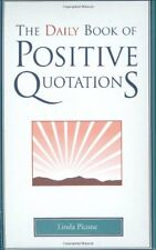 The Daily Book of Positive Quotations-Linda Picone