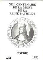 A SAISIR  ENCART DE LUXE SUR LE X///ème CENTENAIRE DE LA MORT LA REINE BATHILDE