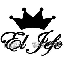 El Jefe Text Style BCrown Vinyl Sticker Decal JDM Race Drift Choose Size & Color