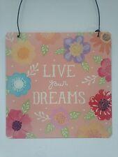 Vintage Style Pink Plaque 'LIve Your Dreams'