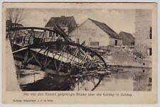 Polen GOLDAP Ermland-Masuren / Gesprengte Brücke * AK um 1915 Feldpost WW I