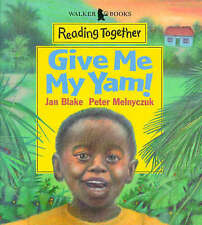 Give Me My Yam (Reading Together), Blake, Jan, New Book