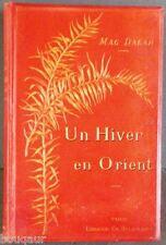 MAG DALAH Un Hiver en ORIENT Cartonnage éditeur 1892 Egypte Terre Sainte Voyage