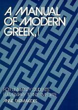 Yale Language: A Manual of Modern Greek Vol. I : For University Students -...