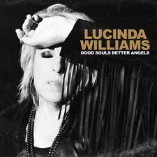 LUCINDA WILLIAMS - GOOD SOULS BETTER ANGELS  2 VINYL LP NEUF