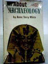 Alles über Archäologie (Anne Terry White - 1960) (id:78677)