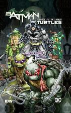 Batman/Teenage Mutant Ninja Turtles Vol. 1 Tynion IV, James Good