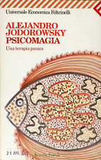 PSICOMAGIA - ALEJANDRO JODOROWSKY - FELTRINELLI 1997