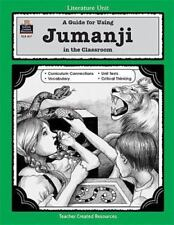 Literature Unit: A Guide for Using Jumanji in the Classroom by Lynn Didominicis