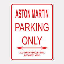 "ASTON MARTIN Parking Only Street Sign Heavy Duty Aluminum Sign 9"" x 12"""