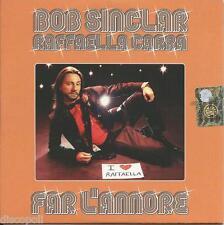 BOB SINCLAR RAFFAELLA CARRA' - Far l'amore - CD SINGLE CARDSLEEVE 2011 NUOVO