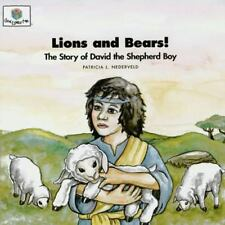 Lions and Bears: The Story of David the Shepherd Boy (God Loves Me, Book 18) Pat