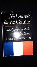 No Laurels for de Gaulle by Robert Mengin - 1966 First Edition  VG