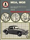 MG MGA 1500,1600,TWIN CAM,MGB GT COUPE,MGB ROADSTER WORKSHOP MANUAL 1955-1968