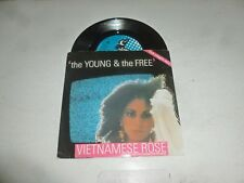 """VIETNAMESE ROSE - The Young & the free - 1982 UK 2-track 7"""" vinyl single"""