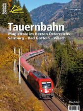Eisenbahn Journal - Tauernbahn - Bahnen + Berge 1-2018
