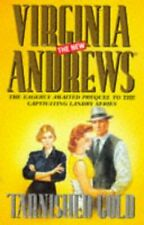 (Good)-Tarnished Gold (Hardcover)-Virginia Andrews-0684816229