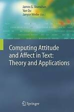 Computing Attitude and Affect in Text: Theory and Applications (The Information
