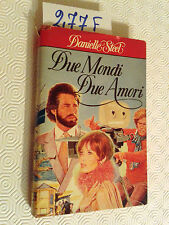 STEEL Danielle  -  DUE MONDI DUE AMORI  -  SPERLING & KUPFER  -  1985