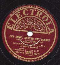 Barnabas von Geczy Orchester : Der Onkel Doktor hat gesagt