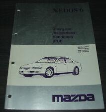 Werkstatthandbuch Mazda Xedos 6 Übergabe Inspektions Handbuch PDI Stand 1992!