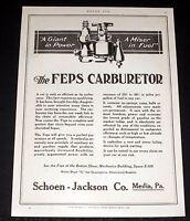 1913 OLD MAGAZINE PRINT AD, SCHOEN-JACKSON, THE FEPS CARBURETORS, MISER IN FUEL!