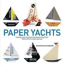 Yates de papel: Diseños optimizada y plantillas resistente al agua para hacer y Vela