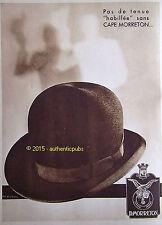 PUBLICITE CHAPEAUX CAPE MORRETON POUR HOMME DE 1934 FRENCH AD HAT ADVERT PUB