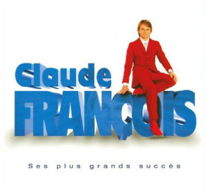 CLAUDE FRANCOIS Ses Plus Grands Succes (CD 2003) 24 Songs French Pop Best of