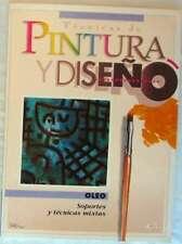 SOPORTES Y TÉCNICAS MIXTAS (OLEO) - TÉCNICAS DE PINTURA Y DISEÑO - VER INDICE