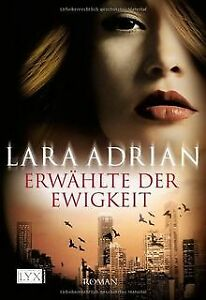Erwählte der Ewigkeit von Adrian, Lara | Buch | Zustand gut