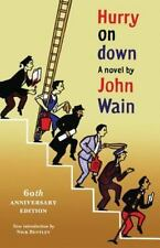 Hurry on Down by John Wain (2013, Paperback)