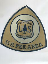 "Vintage US Forest Service US FEE AREA Sign - Dept of Agr - Large 18"" x 18"""