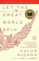 Let the Great World Spin: A Novel by McCann, Colum , Paperback