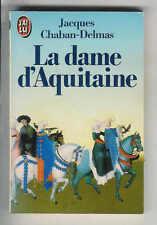 """Jacques Chaban-Delmas : La dame d'Aquitaine """" Editions J'ai Lu """""""