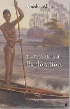 Book of Exploration : An Anthology of Worlds Revealed by Explorers Through the..