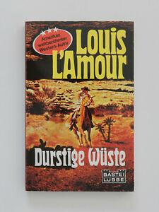 Louis L'Amour Durstige Wüste Western Bastei Lübbe Taschenbuch Buch